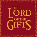 Lord Of The Gifts